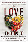 The Love Diet: A Personalized, Proven Program That Changes the Way You Feel to Transform the Way You Look by Connie Guttersen (Hardback, 2016)