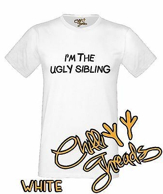 I'm The Ugly Sibling Banter Brother Sister Funny Joke Insult T-shirt Vest Tshirt Schnelle Farbe