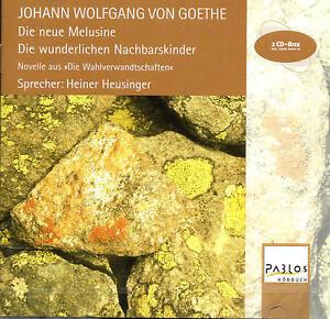 Die-neue-Melusine-Die-wunderlichen-Nachbarskinder-Goethe-2-CDs-NEU-OVP
