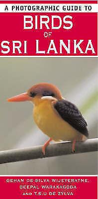 1 of 1 - A Photographic Guide To Birds Of Sri Lanka, Gehan De Silvia Wijeyeratne And Deep