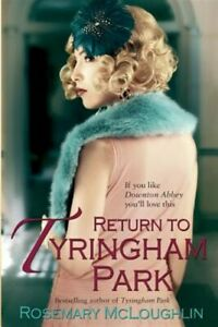 Return-to-Tyringham-Park-Paperback-by-McLoughlin-Rosemary-Brand-New-Free