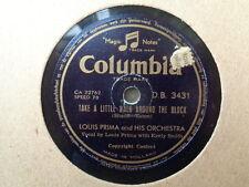 LOUIS PRIMA - Take A Little Walk Around The Block / Oh Cumari 78 rpm disc (A+)