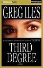 Third Degree by Greg Iles (CD-Audio, 2015)