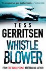Whistleblower by Tess Gerritsen (Paperback, 2008)