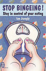 Stop Bingeing: Stay in Control of Your Eating by Lee Janogly (Paperback, 2000)