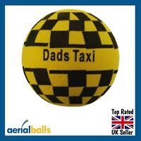 Fun ' Dads Taxi ' Car Aerial Ball  / Antenna Topper