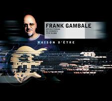 Frank Gambale / Raison D'etre