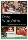 Doing What Works: Literacy Strategies for the Next Level by Judy Tilton Brunner (Paperback, 2013)