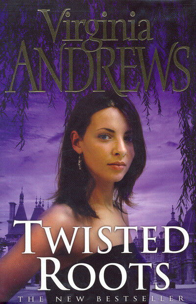 The De Beers family series: Twisted roots by Virginia Andrews (Hardback)