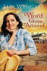 Word Gets Around by Lisa Wingate (Paperback, 2009)