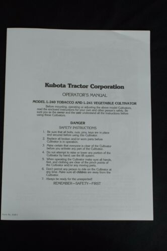 Cultivator Owner/'s Manual for Offset Cultivating Kubota L245H Tractor L-240 241