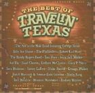 The Best of Travelin' Texas 0879261000179 by Various Artists CD