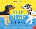 Flip Flap Dogs by Nosy Crow Ltd (Hardback, 2017)
