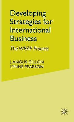Developing Strategies for International Business: The WRAP Process, Pearson, L.,
