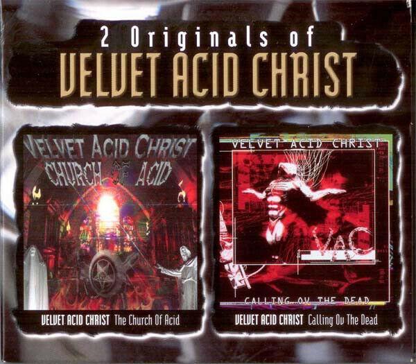 VELVET ACID CHRIST 2 Originals Of VAC (The Church Of Acid / Calling Ov The Dead)