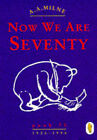 Winnie the Pooh: Now We are Seventy by A. A. Milne (Paperback, 1996)