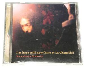 KAWABATA-MAKOTO-I-039-M-HERE-STILL-NOW-LIVE-AT-LA-CHAPELLE-CD-2003-OCHRE-RECORDS