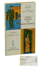 Nuevos Cuentos de Bustos Domecq ~ SIGNED by JORGE LUIS BORGES ~ 1st Edition 1977