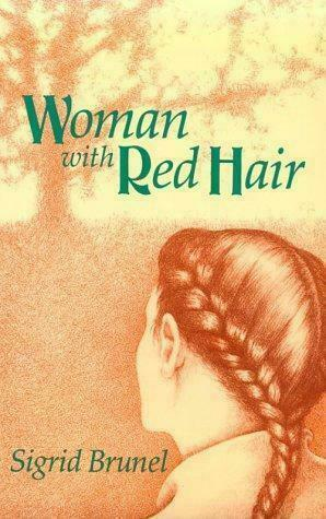 The Woman With Red Hair: A Mystery, Brunel, Sigrid, Very Good Book