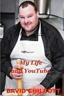 My Life and Youtube by David Chilcott (Paperback, 2014)