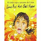 Lima's Red Hot Chilli in American English and Mexican Spanish by Na'ma Bint Robert (Paperback, 2012)