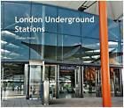 London Underground Stations by Stephen Durnin (Hardback, 2010)