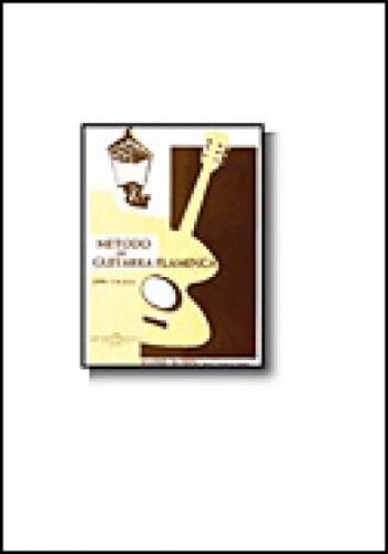 Metodo De Guitarra Flamenca The Flamenco Guitar Method Book NEW 014003602