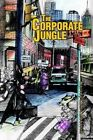 The Corporate Jungle 9780595747986 by Harvey Kim Knobloch Hardcover