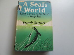 Good-A-seal-039-s-world-An-account-of-the-first-three-years-in-the-life-of-a-harp