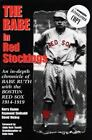The Babe in Red Stockings : An In-Depth Chronicle of Babe Ruth with the Boston Red Sox, 1914-1919 by Kerry Keene, David Hickey and Raymond Sinibaldi (1997, Hardcover)