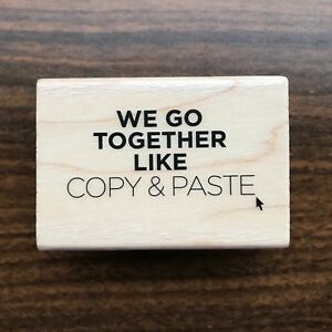 Details about Copy & Paste Rubber Stamp New We Go Together Like Click Icon  Bold Uppercase Even
