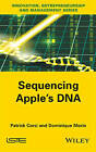 Sequencing Apple's DNA by Dominique Morin, Patrick Corsi (Hardback, 2015)