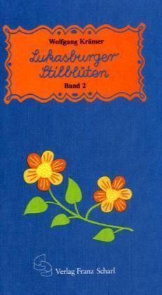 Lukasburger Stilblüten, Bd.2, 1921-1958 /4