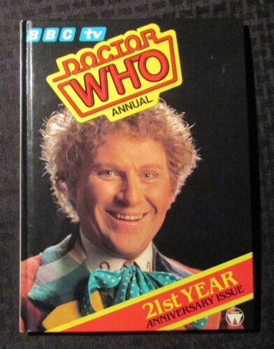 1984 DOCTOR WHO BBC TV Annual HC FN+ 6.5 Colin Baker 21st Anniversary