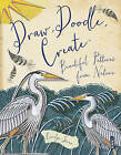 Draw, Doodle, Create by Carolyn Scrace (Paperback, 2015)