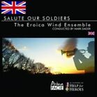 The Eroica Wind Ensemble Salute Our Soldiers 7395748039270 CD