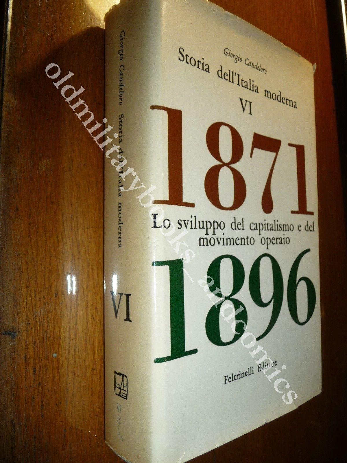LO SVILUPPO DEL CAPITALISMO E DEL MOVIMENTO OPERAIO 1871-1896 GIORGIO CANDELORO