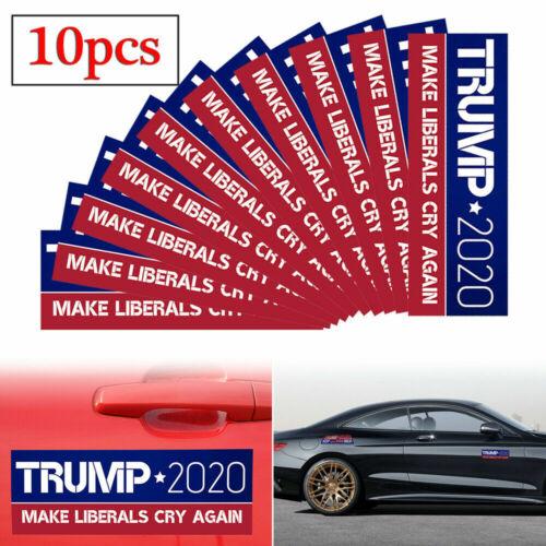 10X// Donald Trump Bumper Stickers 2020 Make Liberals Cry Again