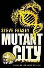 Mutant City by Steve Feasey (Paperback, 2015)