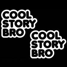 2x White JDM Euro Funny Cool Story Bro Car Window Die-Cut Vinyl Decals Stickers
