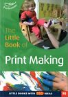 The Little Book of Print-Making by Lynne Garner (Paperback, 2014)