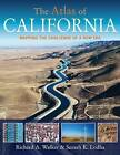 The Atlas of California: Mapping the Challenge of a New Era by Richard A. Walker, Suresh K. Lodha (Paperback, 2013)