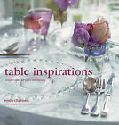 Table Inspirations by Emily Chalmers (Paperback, 2009)