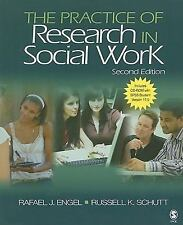 The Practice of Research in Social Work by Engel, Rafael J., Schutt, Russell K.