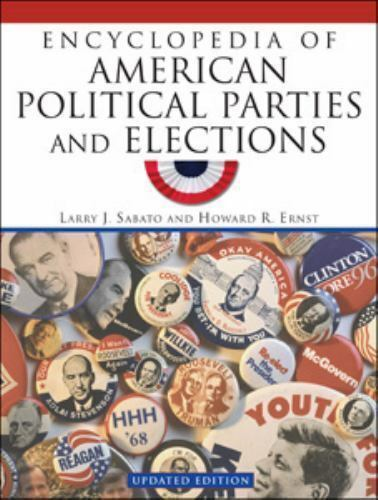 Encyclopedia of American Political Parties and Elections