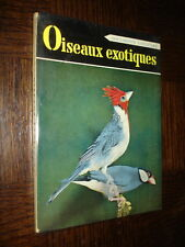 OISEAUX EXOTIQUES - Marcel Legendre 1958 - Ornithologie