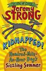 Kidnapped! The Hundred-Mile-an-Hour Dog's Sizzling Summer by Jeremy Strong (Paperback, 2014)