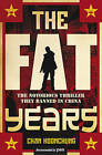 The Fat Years by Chan Koonchung (Paperback, 2011)
