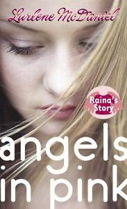 Angels-in-Pink-Rainas-Story-Lurlene-McDaniel-Mass-Market-by-Lurlene-McDani