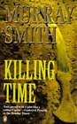 Killing Time by Murray Smith (Paperback, 1996)